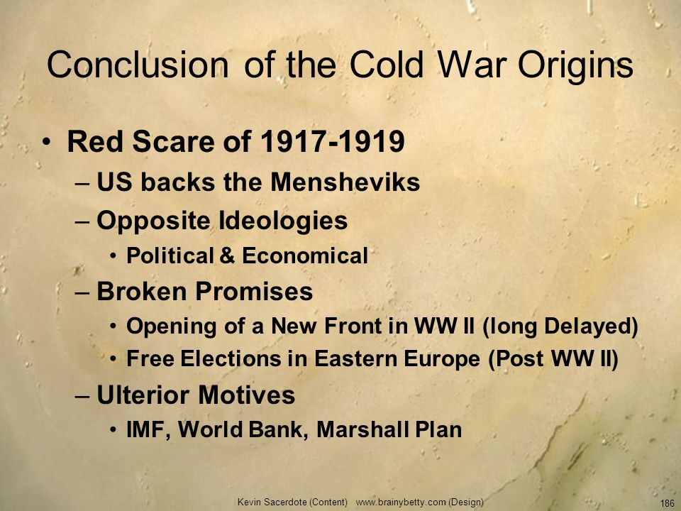 Conclusion of the Cold War Origins