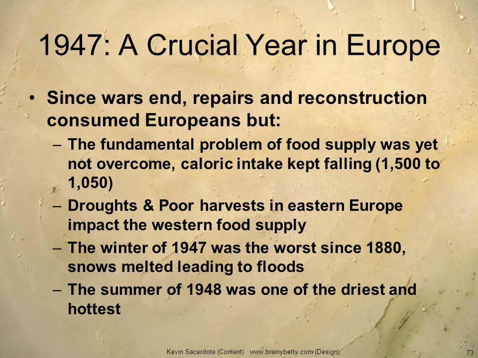 1947: A Crucial Year in Europe