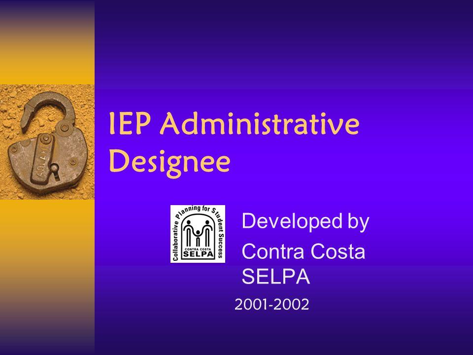 IEP Administrative Designee