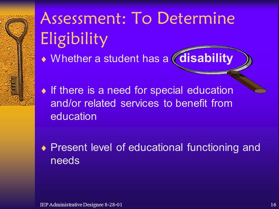 Assessment: To Determine Eligibility