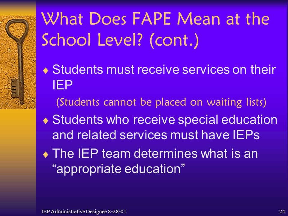 What Does FAPE Mean at the School Level (cont.)