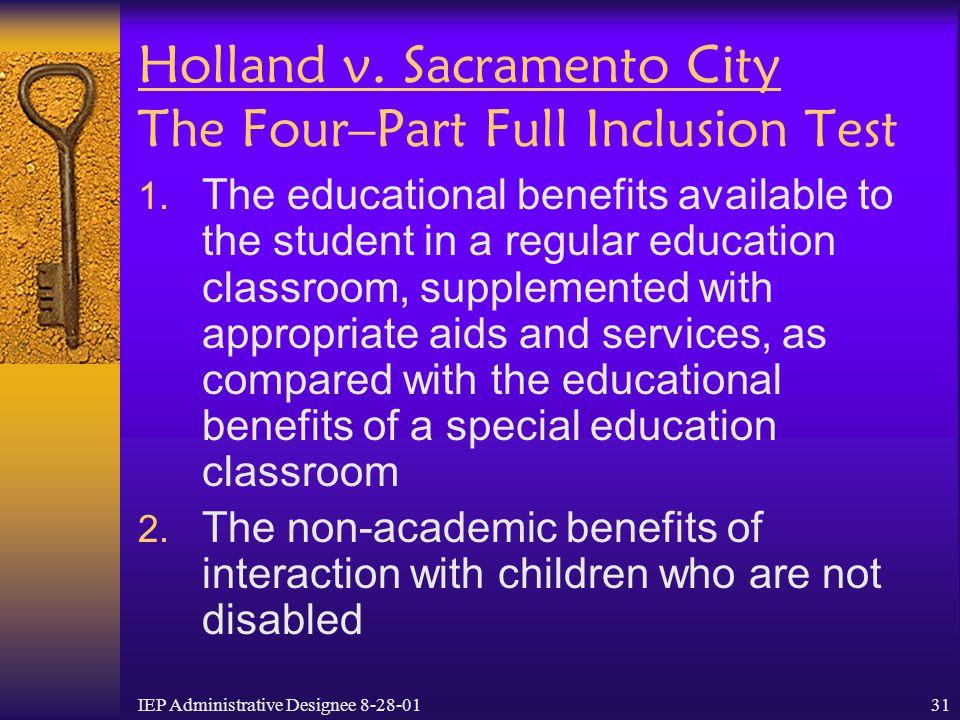 Holland v. Sacramento City The Four–Part Full Inclusion Test