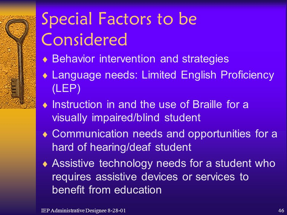 Special Factors to be Considered