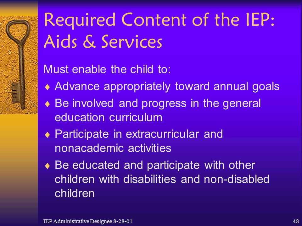 Required Content of the IEP: Aids & Services
