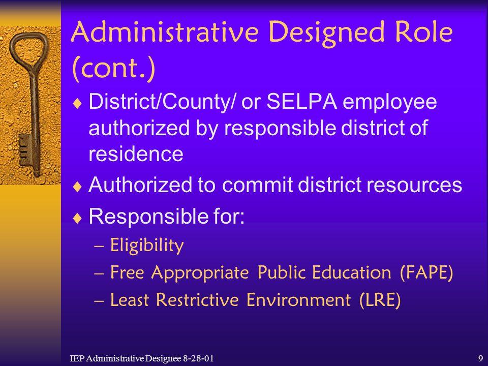 Administrative Designed Role (cont.)