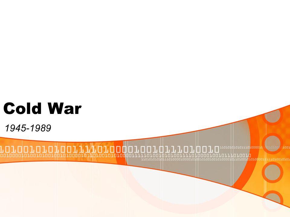 Cold War 1945-1989