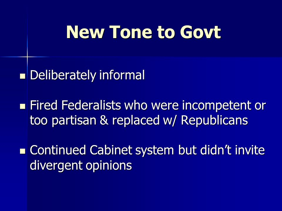 New Tone to Govt Deliberately informal