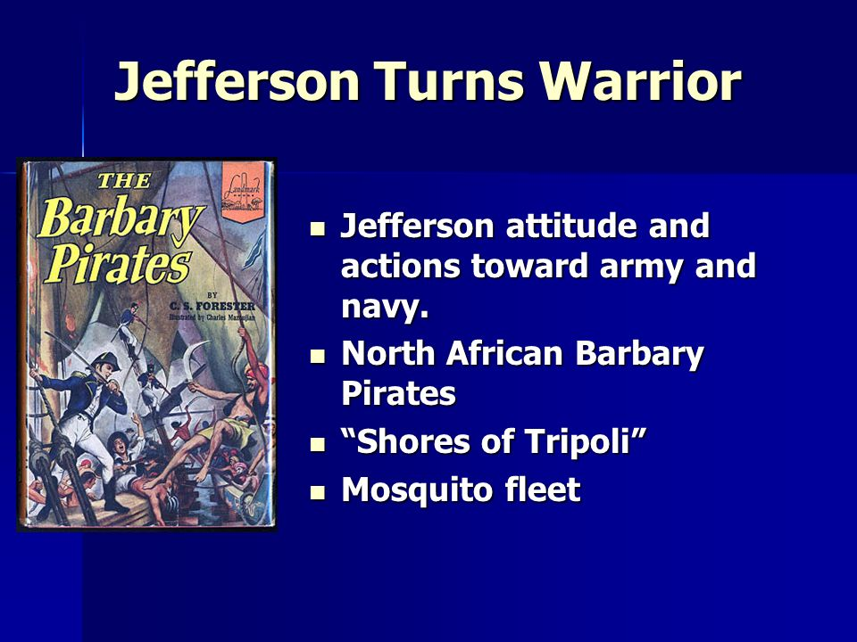 Jefferson Turns Warrior
