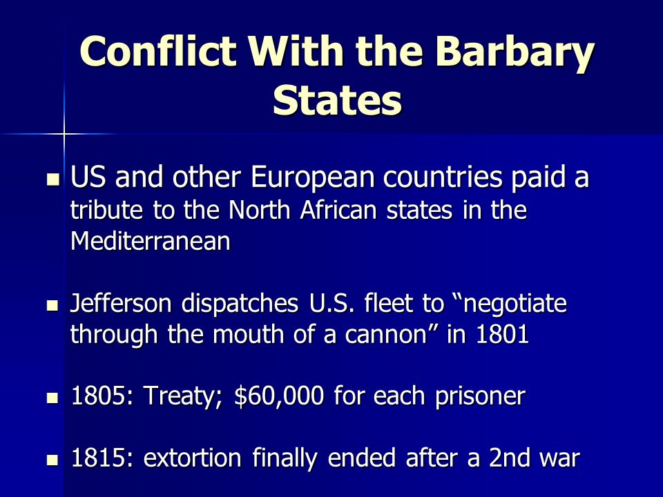 Conflict With the Barbary States