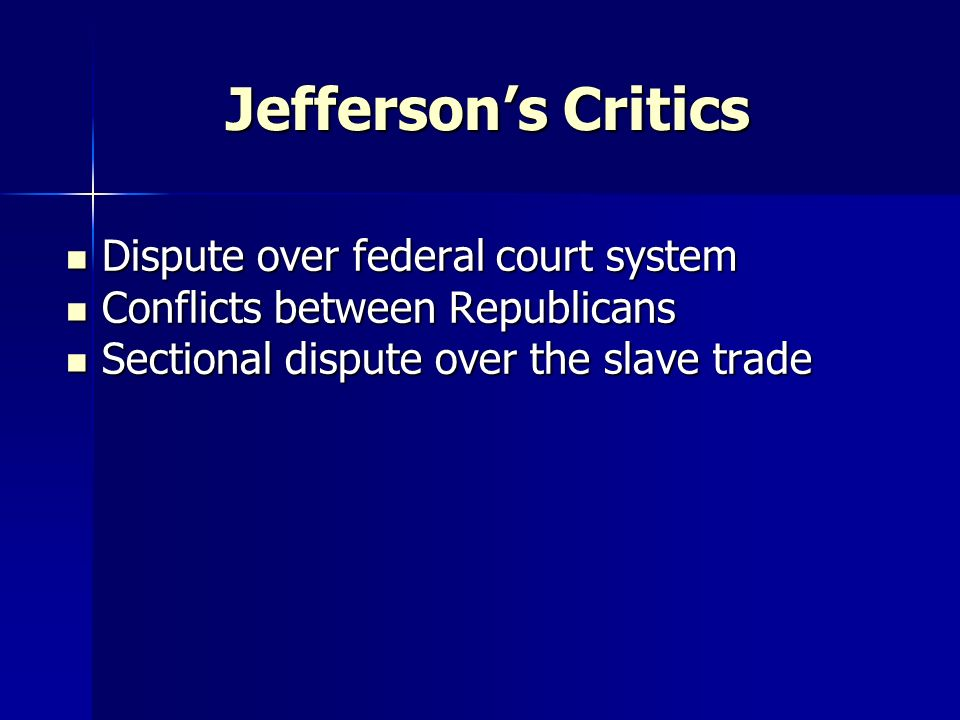 Jefferson's Critics Dispute over federal court system