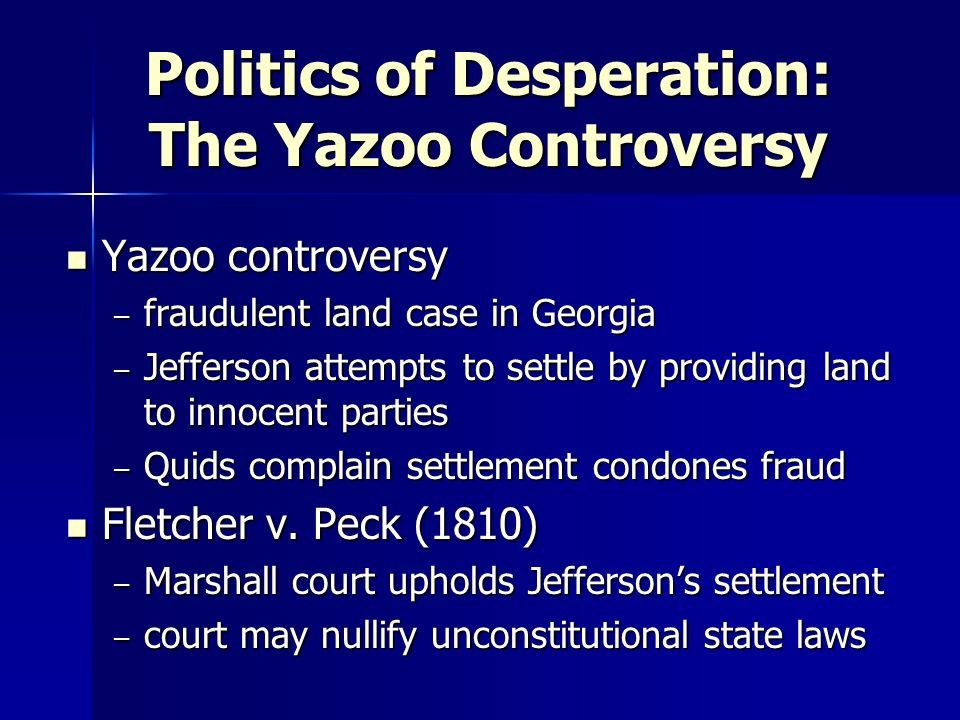 Politics of Desperation: The Yazoo Controversy