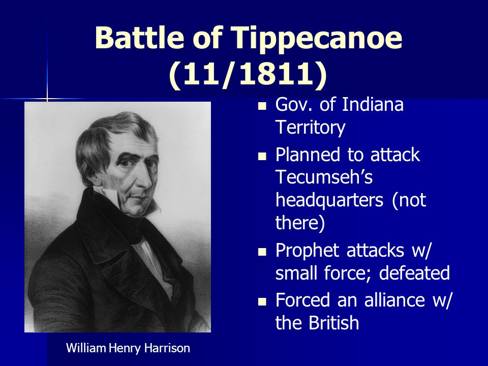 Battle of Tippecanoe (11/1811)