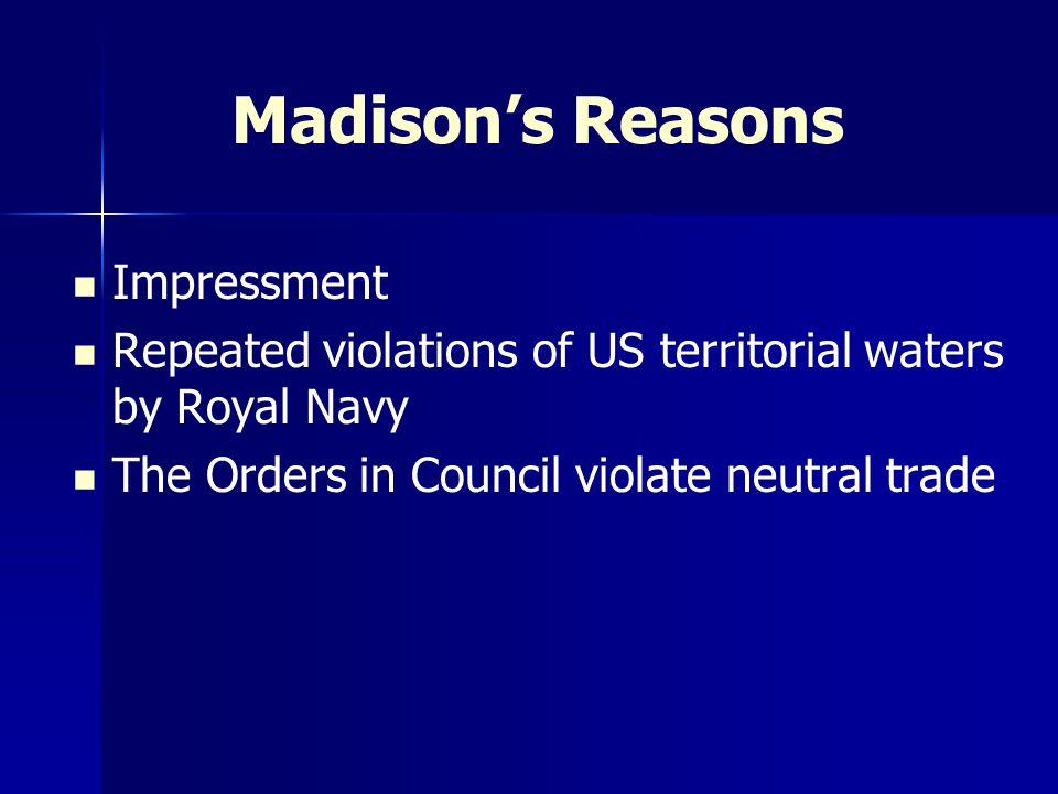 Madison's Reasons Impressment