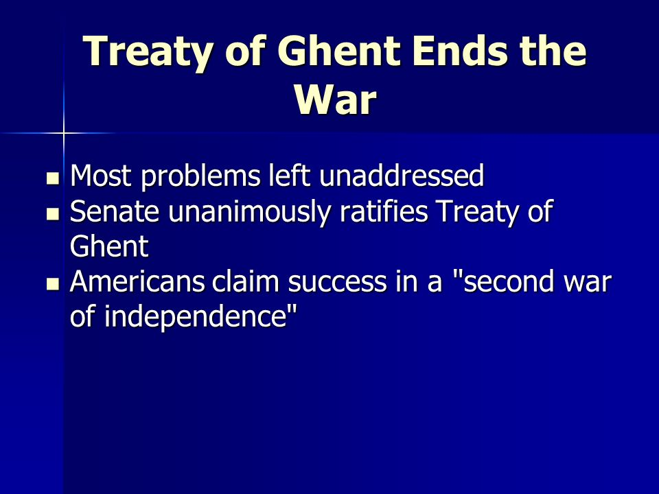 Treaty of Ghent Ends the War