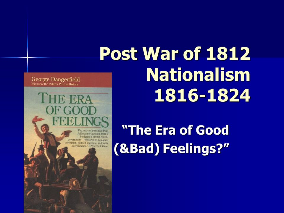 Post War of 1812 Nationalism 1816-1824