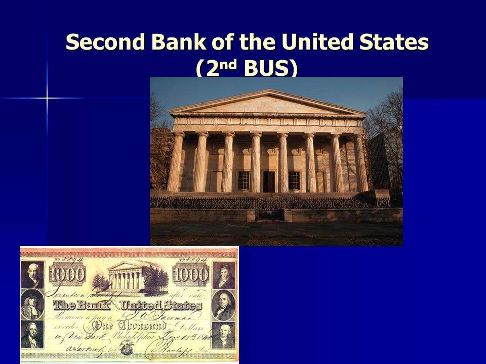 Second Bank of the United States (2nd BUS)