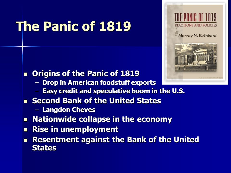 The Panic of 1819 Origins of the Panic of 1819