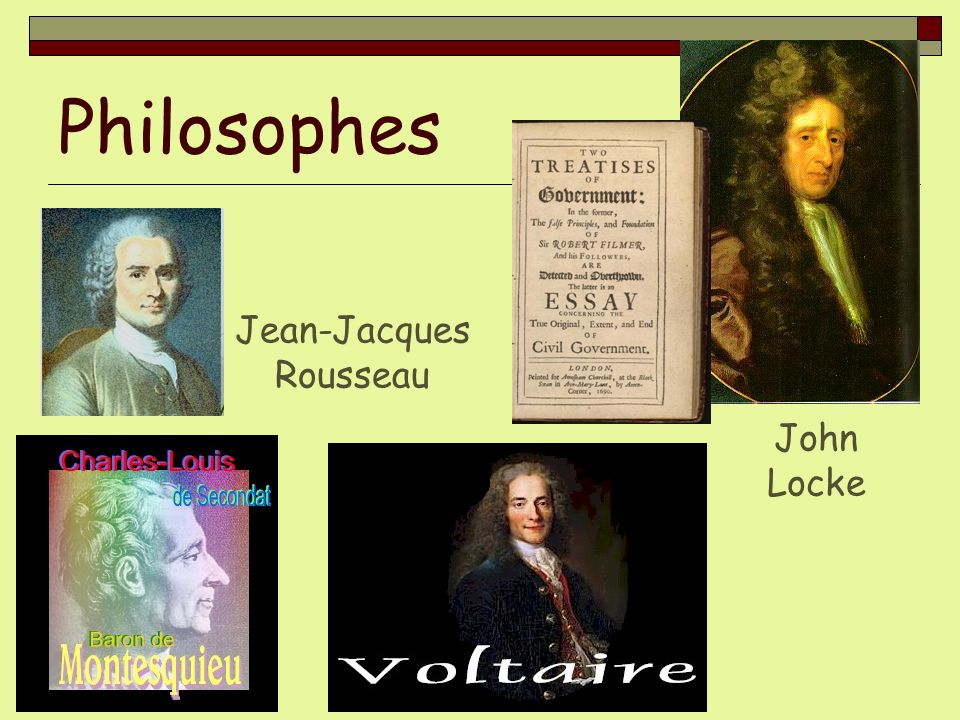 Philosophes Jean-Jacques Rousseau John Locke