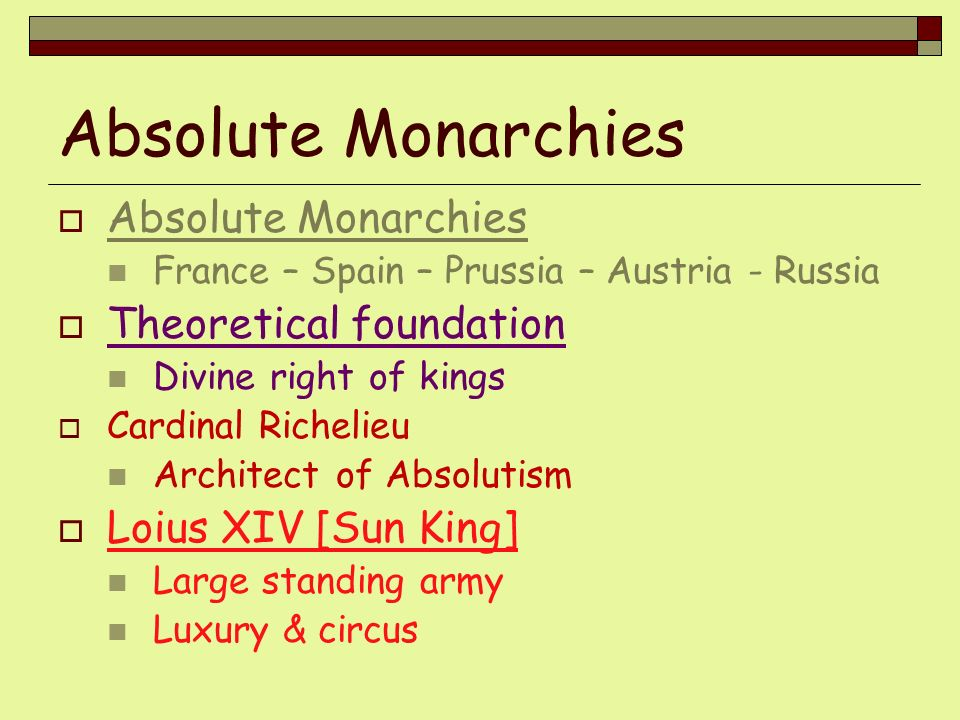 Absolute Monarchies Absolute Monarchies Theoretical foundation