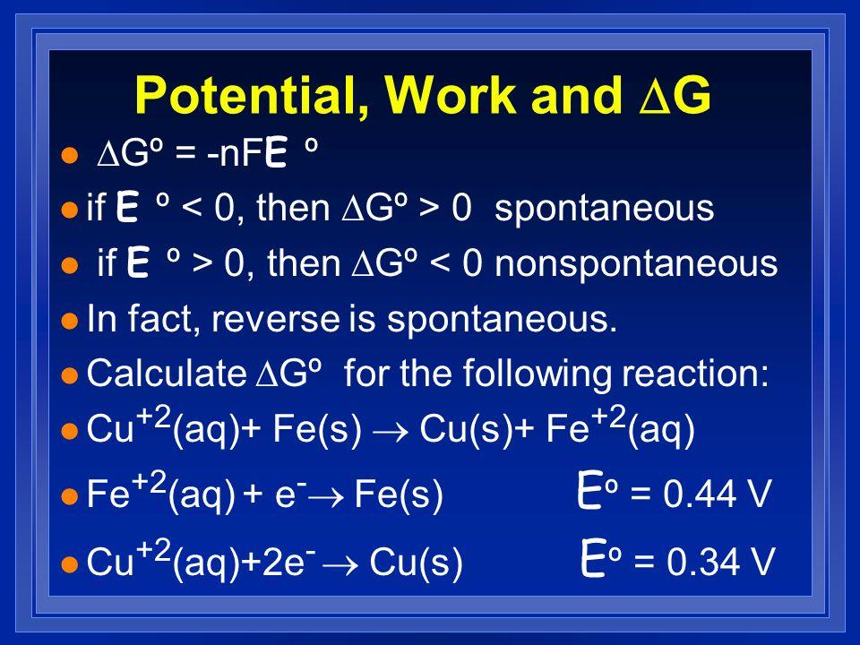 Potential, Work and DG DGº = -nFE º