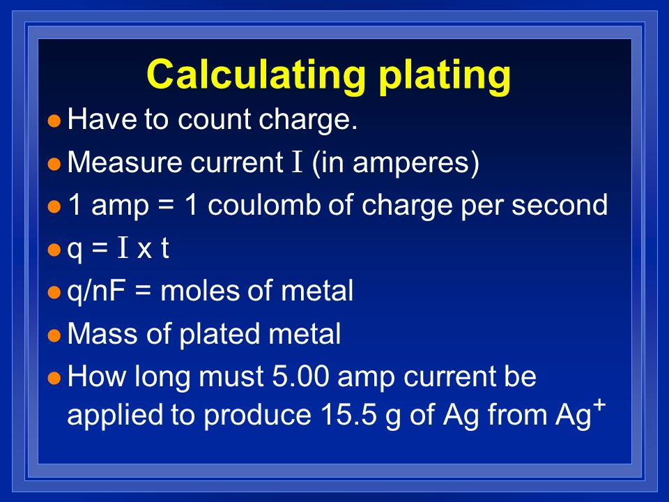 Calculating plating Have to count charge.