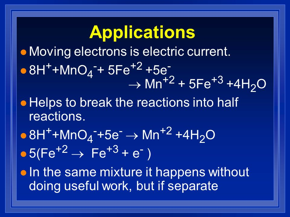 Applications Moving electrons is electric current.