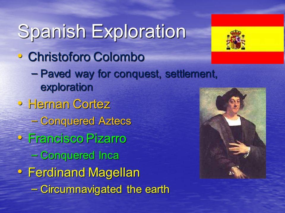 Spanish Exploration Christoforo Colombo Hernan Cortez
