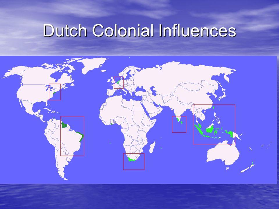 Dutch Colonial Influences