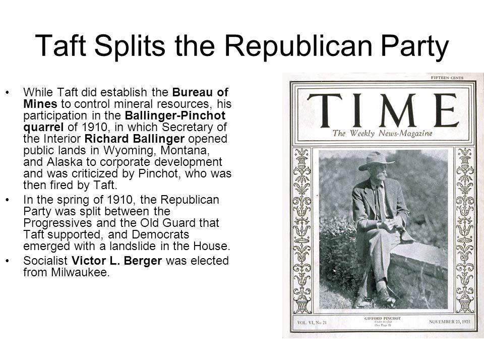 Taft Splits the Republican Party