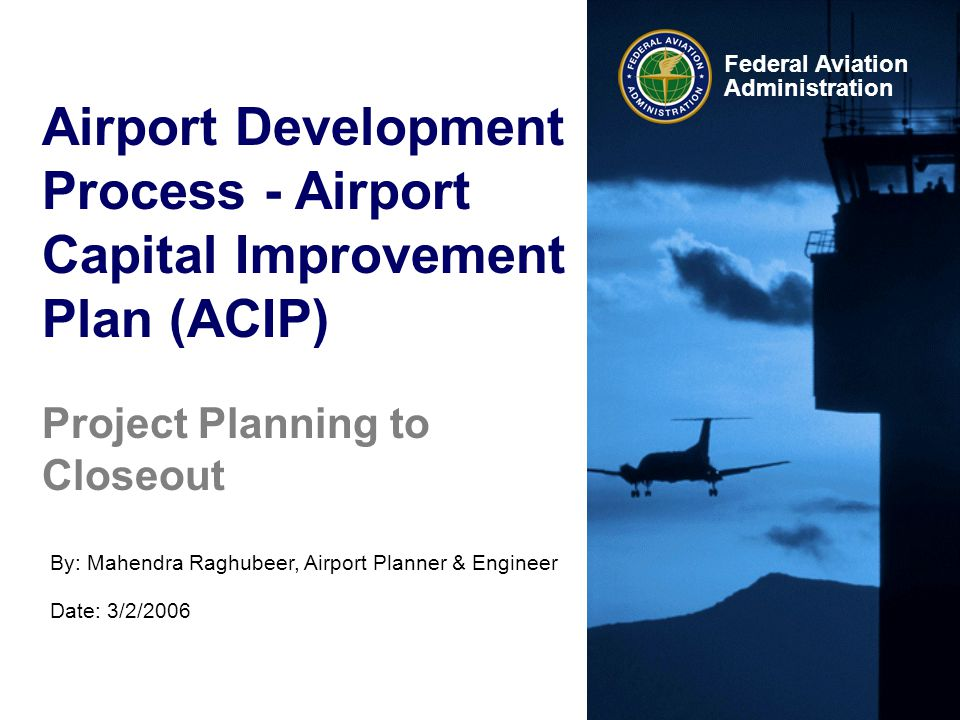 Airport Development Process - Airport Capital Improvement Plan (ACIP)