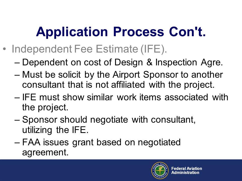 Application Process Con t.