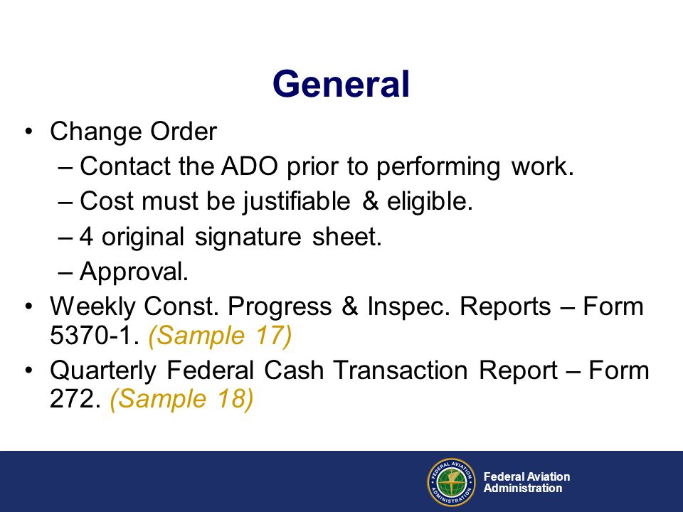 General Change Order Contact the ADO prior to performing work.