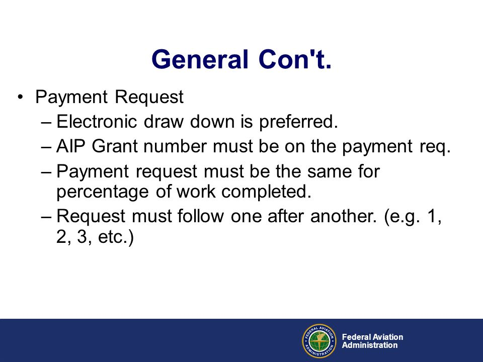 General Con t. Payment Request Electronic draw down is preferred.