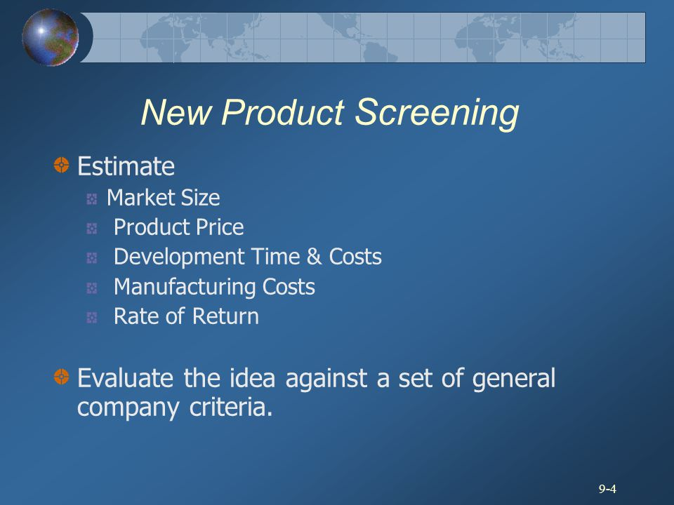 New Product Screening Estimate