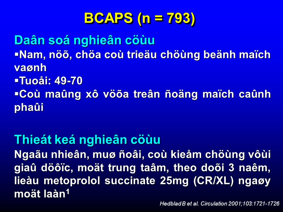 BCAPS (n = 793) Daân soá nghieân cöùu Thieát keá nghieân cöùu