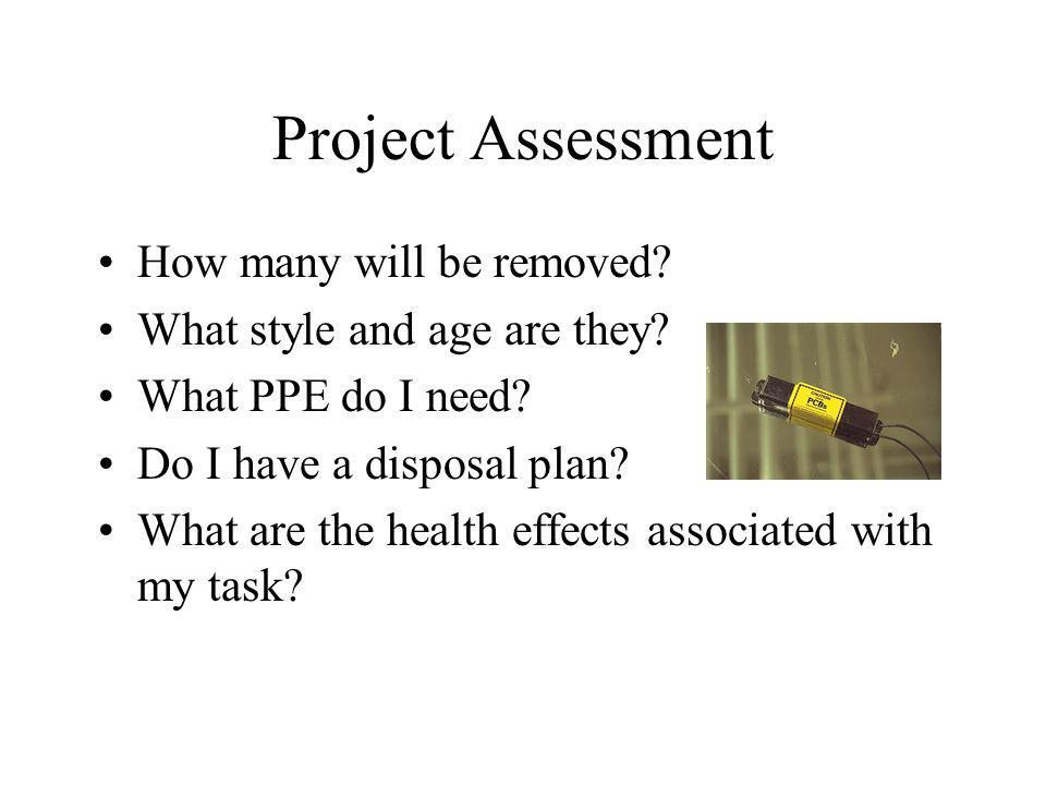Project Assessment How many will be removed