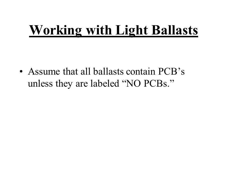 Working with Light Ballasts