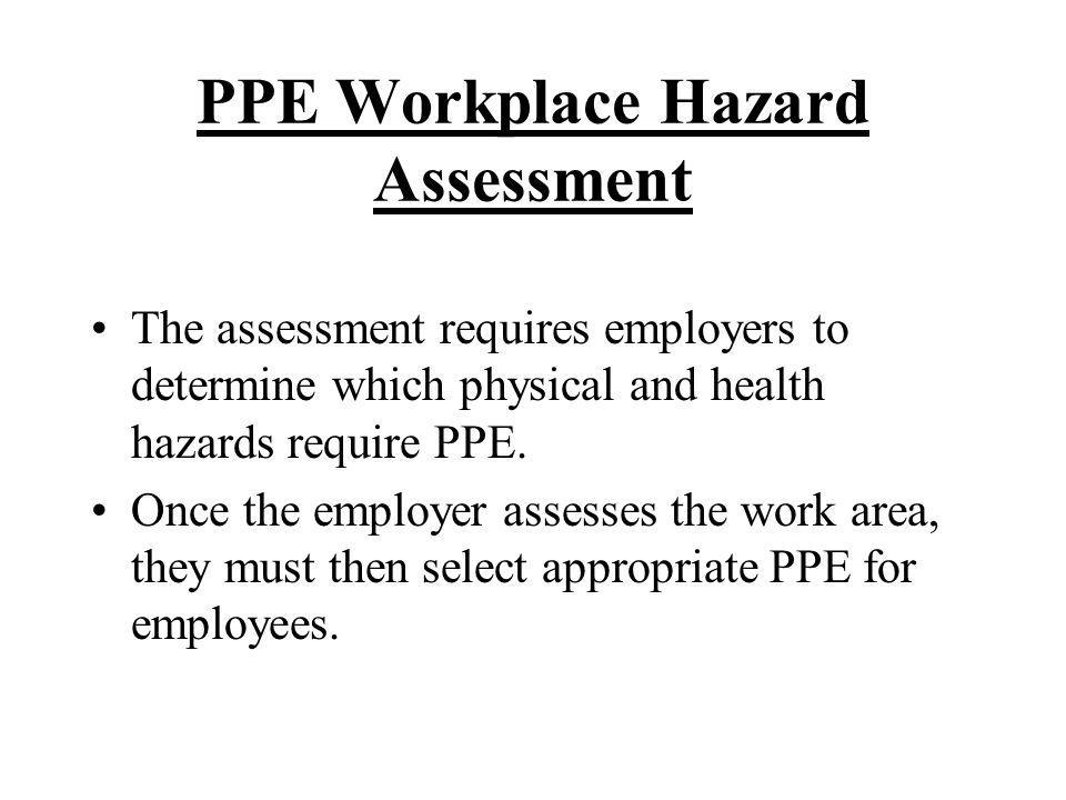 PPE Workplace Hazard Assessment