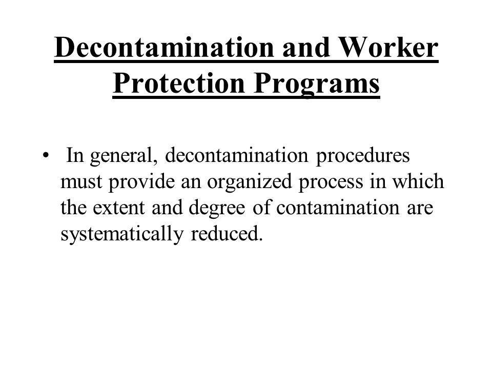 Decontamination and Worker Protection Programs