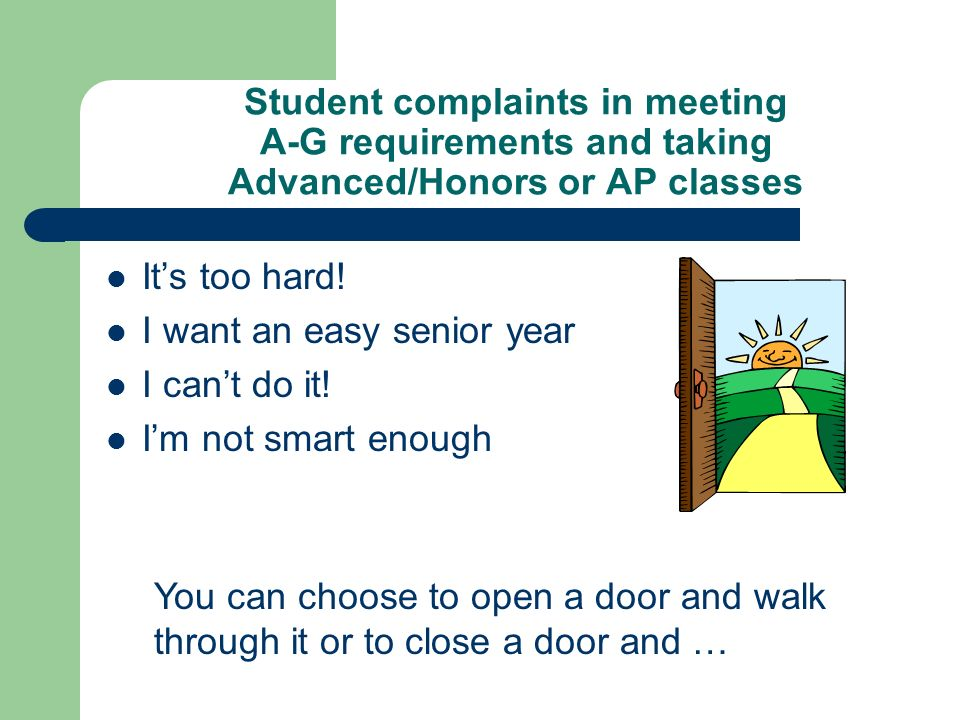Student complaints in meeting A-G requirements and taking Advanced/Honors or AP classes
