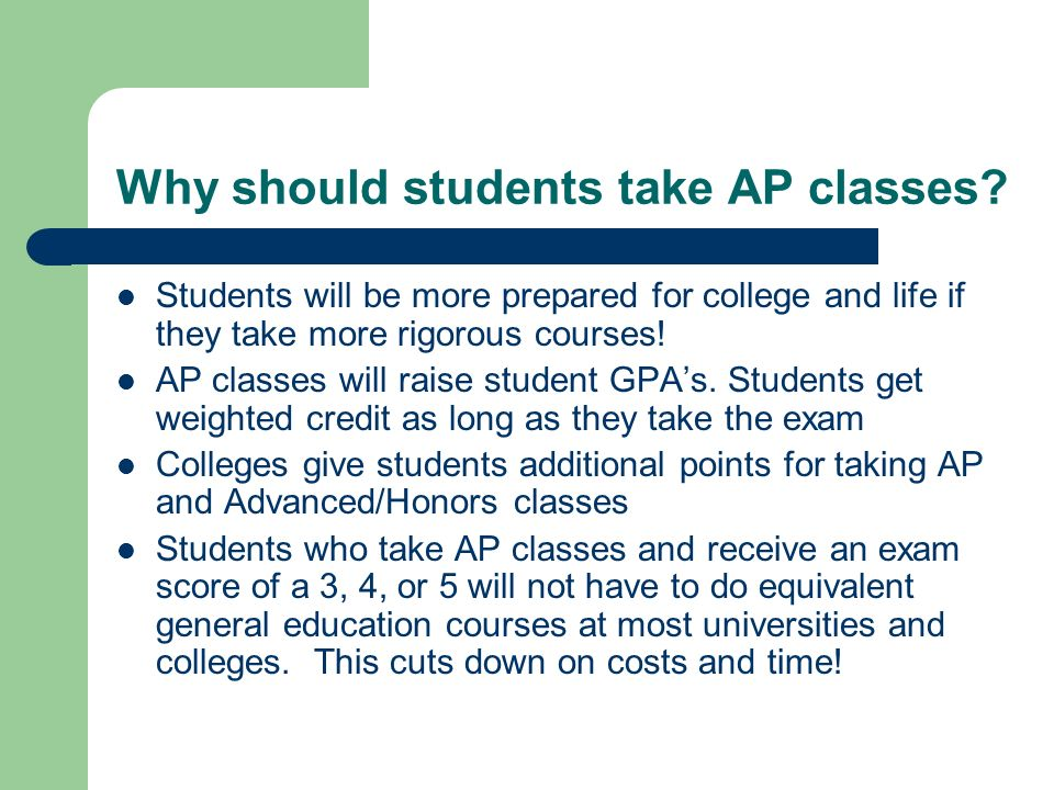 Why should students take AP classes