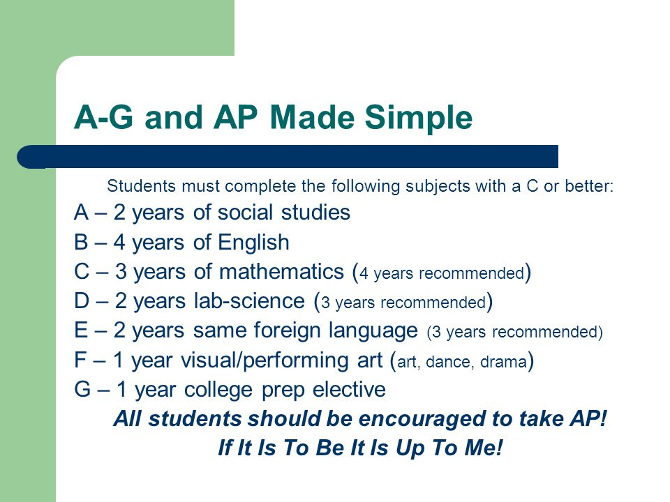 A-G and AP Made Simple A – 2 years of social studies