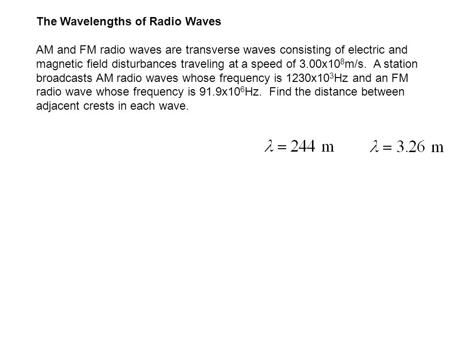 The Wavelengths of Radio Waves