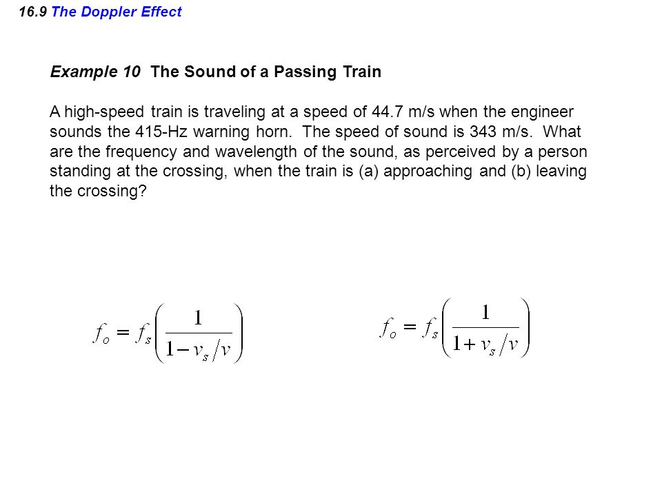 Example 10 The Sound of a Passing Train
