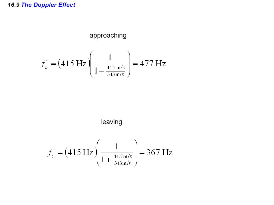 16.9 The Doppler Effect approaching leaving
