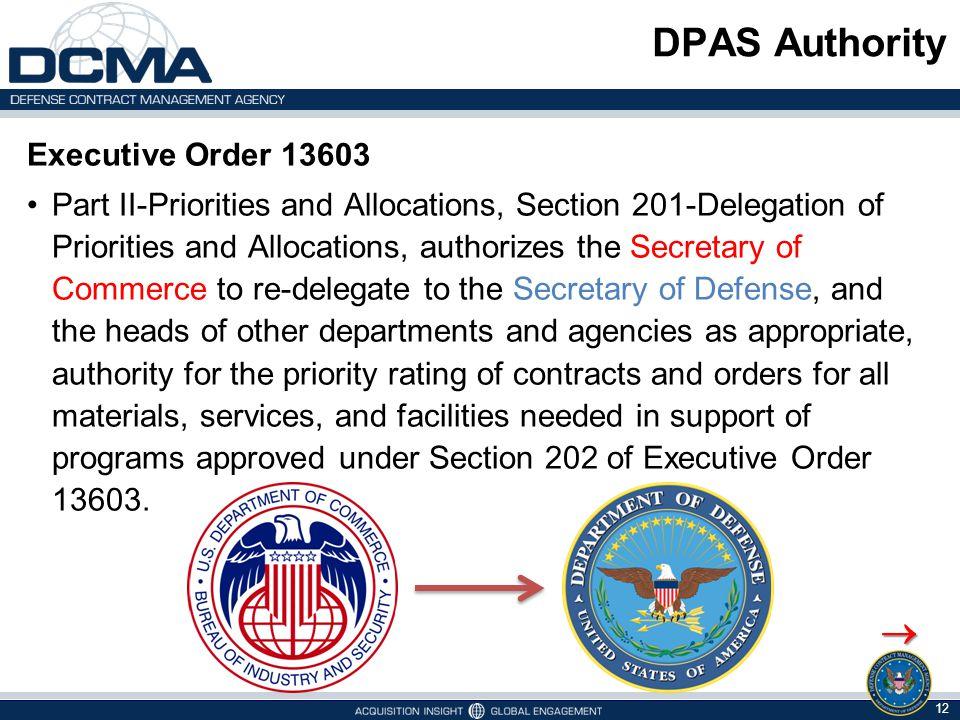 DPAS Authority  Executive Order 13603