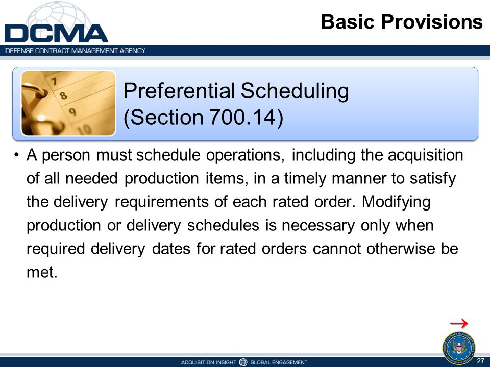 Preferential Scheduling (Section 700.14)