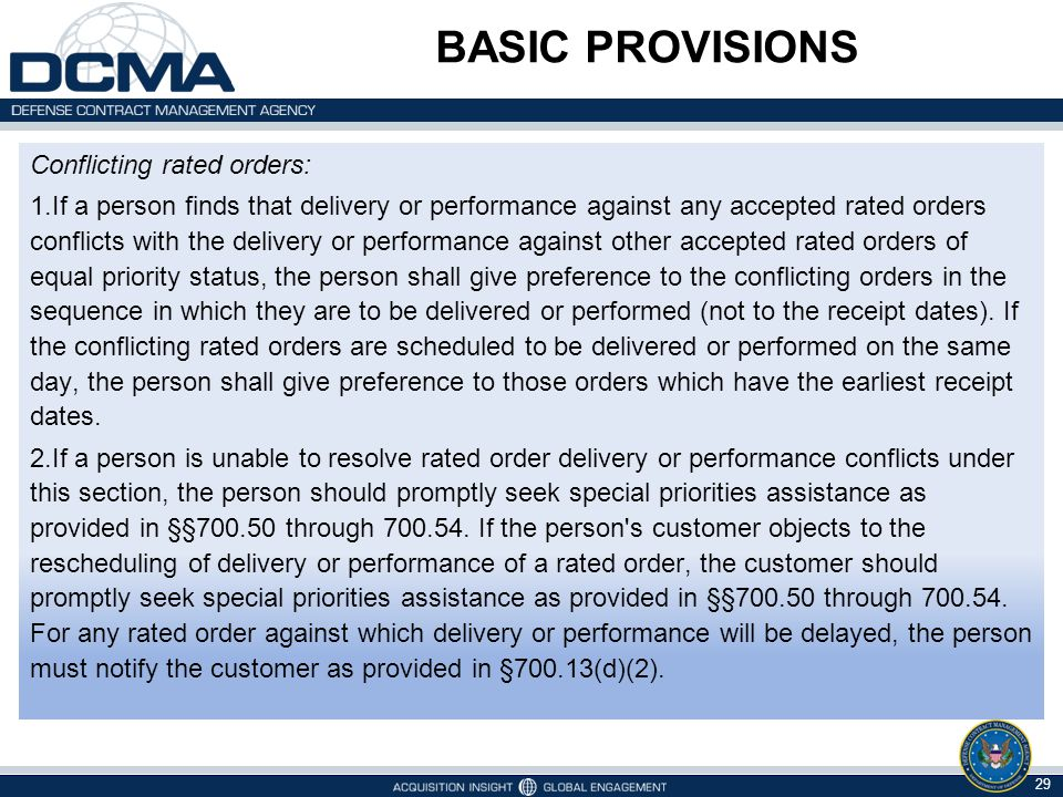 BASIC PROVISIONS Conflicting rated orders: