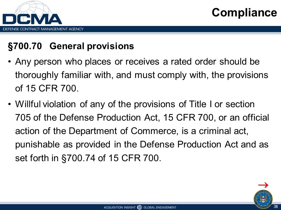 Compliance  §700.70 General provisions