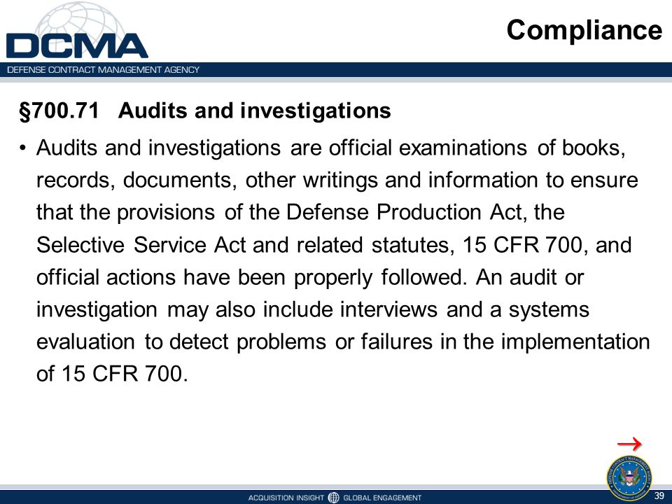 Compliance  §700.71 Audits and investigations